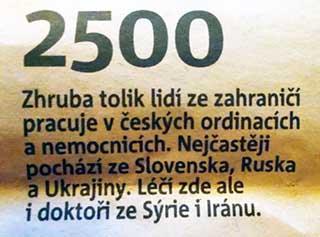Примерно столько работает в Чешских ординаторских и больницах. Учатся в Чехии, лечат за границей
