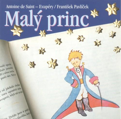 Антуан де Сент-Экзюпери (Маленький принц) A.de Saint-Exupéry (Malý princ)