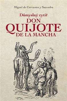 (Дон Кихот) (Důmyselný rytíř Don Quijote de ia Mancha)