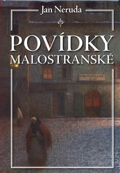 Ян Неруда (Малостранские повести) J.Neruda (Povidky malostranské)
